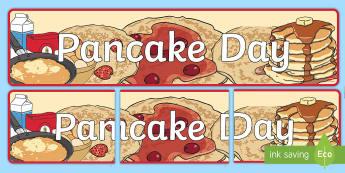 Pancake Day Display Banner - pancake day, display, banner, day