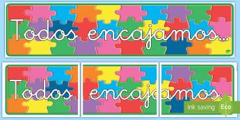 Pancarta: Todos encajamos - pancarta, mural, exposición, exponer, decoración, decorar, todos encajamos, vuelta al cole, curso