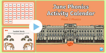Phase 2 June Phonics Activity Calendar PowerPoint - royal, Queen's birthday, monthly, reading, spelling, sorting, tricky words, letters and sounds, ac