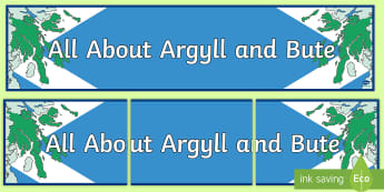 Scottish Areas All About Argyll and Bute Display Banner  - Scottish Areas, Argyll, display banner, display, heading, title, ,Scottish, cottish Areas All About