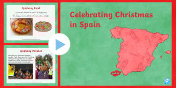KS2 Celebrating Christmas in Spain PowerPoint - Christmas, Nativity, Jesus, xmas, Xmas, Father Christmas, Santa, St Nic, Saint Nicholas, traditions,
