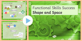 Functional Skills Shape and Space Success PowerPoint - KS4, KS5, adult education, maths, numeracy, functional skills, SEN, assessment, objectives