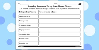 Completing Sentences by Writing Subordinate Clauses - writing
