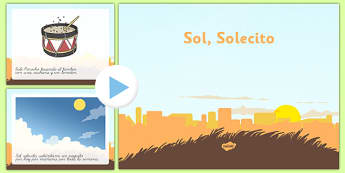 Presentación de la canción - Sol Solecito - canción de cuna, cantar, bailar, tradicional