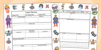 Superhero Themed Editable Individual Lesson Plan Template - plan