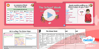 PlanIt - French Year 6 - All in a Day Lesson 6: The School Week Lesson Pack - french, languages, time, school, timetable