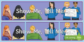 Show Me, Tell Me... Banner - Key Stage 4 Entry Level, speaking skills, presentation skills, display, organisation.