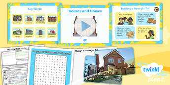 PlanIt - Geography Year 1 - Our Local Area Lesson 4: Houses and Homes Lesson Pack