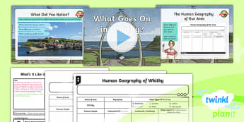 PlanIt Geography Y4 - What's It Like in Whitby - L4 What Goes On in Whitby? Lesson Pack - geography, UK, compare, Whitby, contrasting, location, physical, human, coast, seaside