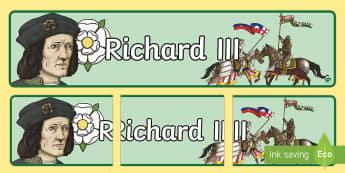 Richard III Display Banner - richard III, richard the third, richard of york, princes in the tower, henry tudor, henry vii, boswo