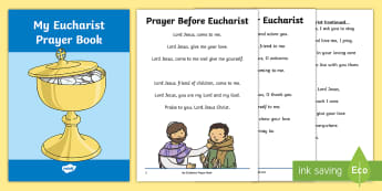 Roman Catholic Eucharist Prayer Book Print-Out - Eucharist, Communion, prayer book, pupils, prayers, prayer before communion, prayer after communion,