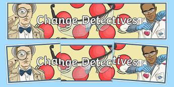Change Detectives Display Banner - australia, Australian Curriculum, Earthquake Explorers, science, year 6, banner, wall display