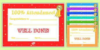 100percent Attendance Award - 100percent Attendance award, 100%, attendance, certificates, award, well done, reward, medal, rewards, school, general, certificate, achievement
