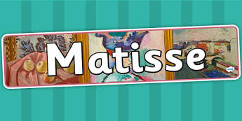 Matisse Display Banner - art, artist, header, display, design