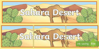 Sahara Desert Display Banner - North Africa, largest hot desert, sand, Geography, comparing localities
