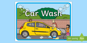 Car Wash Role Play Outdoor Learning Display Sign - CfE Outdoor Learning, nature, forest, woodland, playground, outdoor learning, car wash, outdoor clas