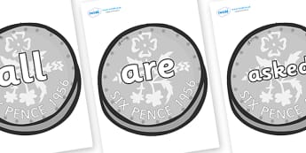 Tricky Words on Sixpence - Tricky words, DfES Letters and Sounds, Letters and sounds, display, words