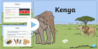 Kenya Information PowerPoint - kenya, kenya powerpoint, kenya information, kenya facts, facts about kenya, kenyan culture, kenyan food, africa, africa fact