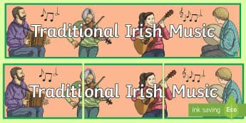 Traditional Irish Music Display Banner-Irish - ROI - St. Patrick's Day Resources,music, Ireland, traditional Irish music, culture, ,Irish, accordi