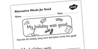 Alternative Words For Good Worksheet - alternative words for good, better words for good, other words for good, synonyms, synonym worksheet, ks2 literacy