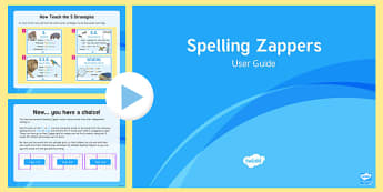 How to Use Spelling Zappers (A Guide for Adults) PowerPoint