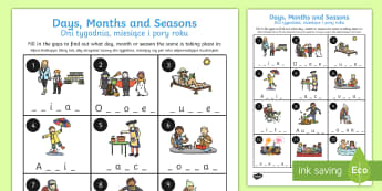 Days, Months and Seasons Missing Letters Activity Sheet English/Polish - Days Months and Seasons Missing Letters Worksheet - months, days, leters, lettes, seaons, activity s
