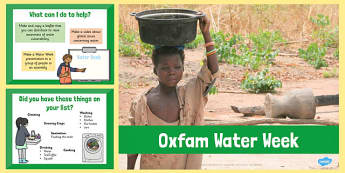 Oxfam Water Week PowerPoint - oxfam, water, week, powerpoint