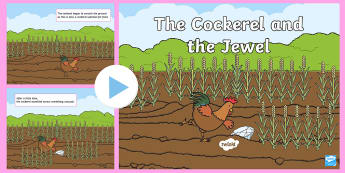 The Cockerel and the Jewel PowerPoint - Traditional, Thai, Tale, story, folktale, moral, fable