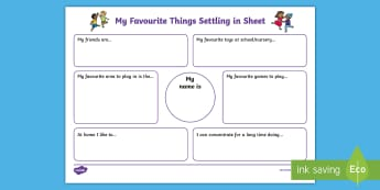 My Favourite Things Settling-in Observation Template - start of year, new starters, transition, i can, assessing children, early assessment, early skills,