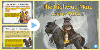 Dick Turpin Information PowerPoint - Turpin, highwayman, york, horse, villain,