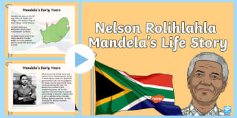 The Life Story of Nelson Mandela PowerPoint - South Africa Mandela Day 18th July, Nelson Mandela, Madiba, Rolihlahla, PowerPoint, long walk to fre
