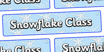Snowflake Themed Classroom Display Banner - Themed banner, banner, display banner, Classroom labels, Area labels, Poster, Display, Areas