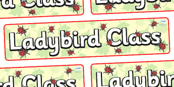 Ladybird Themed Classroom Display Banner - Themed banner, banner, display banner, Classroom labels, Area labels, Poster, Display, Areas