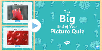 LKS2 Big End of the Year Picture Quiz  PowerPoint - identify, reveal, year 3, year 4, game,