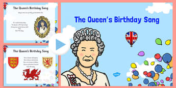 The Queen's Birthday Song PowerPoint
