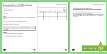 Drop and Roll Seed Dispersal Investigation Instruction Sheet Print-Out - Investigation Help Sheet, science practical, method, instructions, drop and roll, seed dispersal, pl