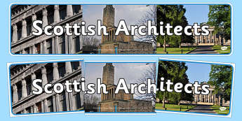 Scottish Architects Display Banner - CfE, Scottish Architects, architecture, scotland, Alexander Thomson, William Henry Playfair, Robert Lorimer, James Stirling