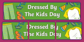 Dressed by the Kids Day Display Banner - Oxfam Dressed by the Kids Day - DO NOT UPLOAD