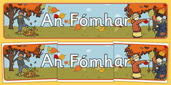 Autumn Irish Display Banner - irish, autumn, irish, display banner, display, Gaeilge