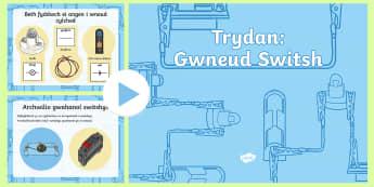 Pŵerbwynt Trydan Gwneud Switsh - Switsh, creu switsh, cylched trydan blwyddyn 4, trydan, gwneud switsh,Welsh