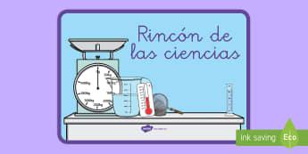 Póster DIN A4: El rincón de las ciencias - rincones, rincón, decoración de la clase, ciencia, investigación,Spanish