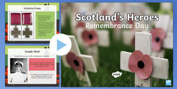 Remembrance Day Scotland's Heroes PowerPoint-Scottish