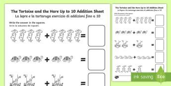 The Tortoise and The Hare Up to 10 Addition Sheet English/Italian - The Tortoise and The Hare Up to 10 Addition Sheet - add, numeracy, +, adition, numracy, additon, EAL