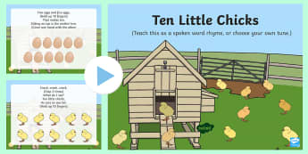 Ten Little Chicks Rhyme Song PowerPoint - EYFS, Early Years, Key Stage 1, KS1, spring, seasons, weather, chicks, Easter, farm, new life, songs