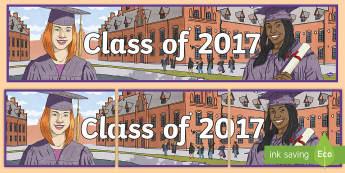 Class of 2017 Banner - banner, graduation, end of year, grad, reflect,Irish