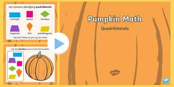 Pumpkin Math Quadrilaterals Interactive PowerPoint