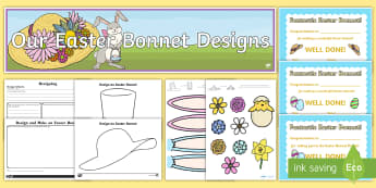 Easter Bonnet Resource Pack - easter, bonnet, hat, design, art, evaluate, eggs, bunny,