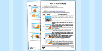 Walk to School Month Assembly - healthy, walking, week, presentation, assembly, KS1, KS2, information