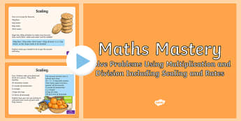 Year 5, Multiplication and Division, Scaling and Rates Maths Mastery PowerPoint
