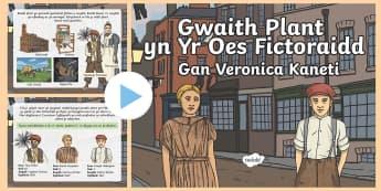 Pwerbwynt Gaith Plant yn Yr Oes Fictoraidd - WL Social Media Requests in Welsh KS2 (HIGH PRIORITY) plant, gwaith, Oes Fictoria, Fictoraidd, cimne